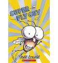 Super Fly Guy - Tedd Arnold