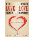 Men Love Women..Women Love Themselves - Patrick R Browne
