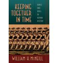 Keeping Together in Time - William H. McNeill