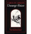 Unsung Voices - Carolyn Abbate