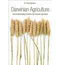 Darwinian Agriculture - R. Ford Denison