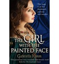 The Girl with the Painted Face - Gabrielle Kimm