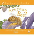Are You a Bee? - Judy Allen