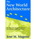 The New World Architecture - Jose M. Magone