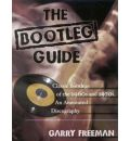 The Bootleg Guide - Garry Freeman