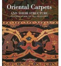 Oriental Carpets and Their Structure - Jennifer Wearden