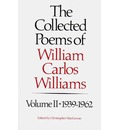 The Collected Poems of Williams Carlos Williams - William Carlos Williams