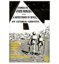 Stories of Other Worlds and A Honeymoon in Space - George Chetwynd Griffith-Jones