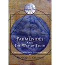 Parmenides and the Way of Truth - Richard G Geldard
