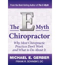 The E-Myth Chiropractor - Michael E Gerber