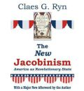 The New Jacobinism - Claes G Ryn