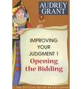 Improving Your Judgment 1 - Audrey Grant