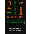 Two-Over-One Game Force: An Introduction - Steve Bruno