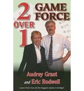 2 Over 1 Game Force - Audrey Grant