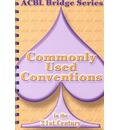 Commonly Used Conventions in the 21st Century - Audrey Grant