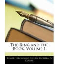 The Ring and the Book, Volume 1 - Robert Browning