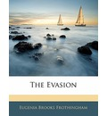 The Evasion - Eugenia Brooks Frothingham