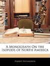 A Monograph on the Isopods of North America - Harriet Richardson