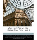 Galerie Du Musee Napoleon, Volume 5 - Augustin Jal