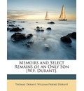 Memoirs and Select Remains of an Only Son [W.F. Durant]. - Thomas Durant