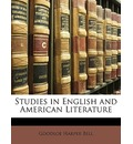 Studies in English and American Literature - Goodloe Harper Bell