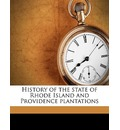 History of the State of Rhode Island and Providence Plantations - Samuel Greene Arnold