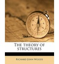 The Theory of Structures - Richard John Woods