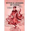 Myths & Legends Of China - E. Werner
