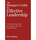 The Manager's Guide for Effective Leadership - Joe Jenney