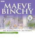 No Nightingales, No Snakes - Maeve Binchy