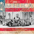 America, Empire of Liberty: Liberty and Slavery v. 1 - David Reynolds