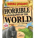 Horrible Geography of the World - Anita Ganeri