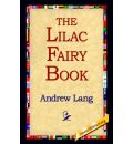 The Lilac Fairy Book - Andrew Lang