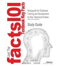 Studyguide for Employee Training and Development by Noe, Raymond Andrew, ISBN 9780073530345 - Cram101 Textbook Reviews