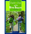 Zach & Zoe and the River Rescue - Kristin Butcher