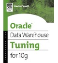 Oracle Data Warehouse Tuning for 10g - Gavin Powell