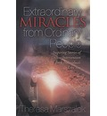 Extraordinary Miracles in the Lives of Ordinary People - Therese Marszalek