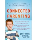 Connected Parenting - Jennifer Kolari