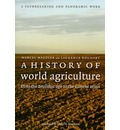 A History of World Agriculture - Marcel Mazoyer