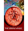 The Grand Wheel - Barrington J Bayley