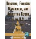 Budgeting, Financial Management, and Acquisition Reform in the U.S. Department of Defense - Lawrence R. Jones