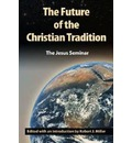 The Future of the Christian Tradition - John Shelby Spong