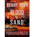 Blood in the Sand - Benny Hinn