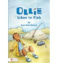 Ollie Likes to Fish - Jean Hall-Melton