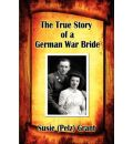 The True Story of a German War Bride - Susie Grant