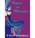 Flappers and Philosophers - F Scott Fitzgerald