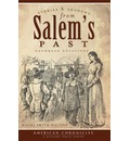 Stories & Shadows from Salem's Past - Maggi Smith-Dalton