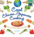 Cool Chinese & Japanese Cooking - Lisa Wagner