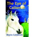 The Eye of Callanish - Moyra Caldecott