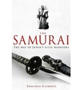 A Brief History of the Samurai - Jonathan Clements